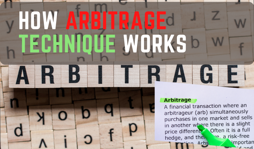 How ARBITRAGE Technique Works