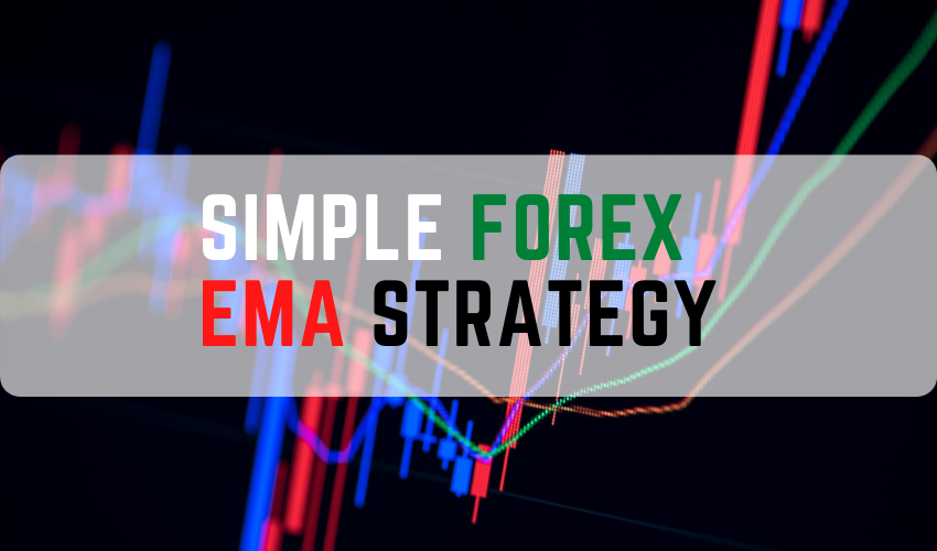 simple forex ema strategy