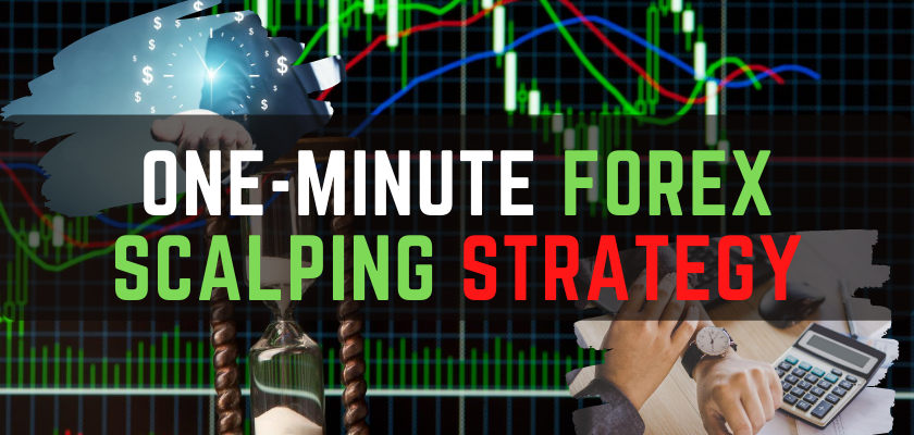 one-minute forex scalping strategy