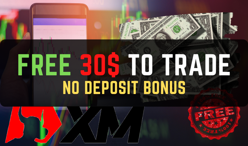 Free 30$ To Trade NO Deposit Bonus