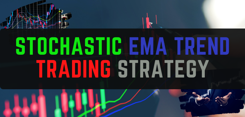 Stochastic EMA Trend Trading Strategy