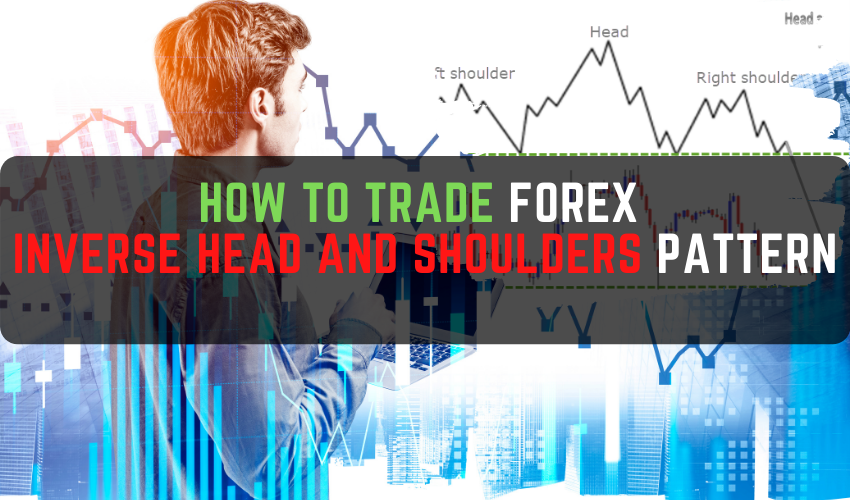 How to Trade Forex INVERSE Head and Shoulders Pattern