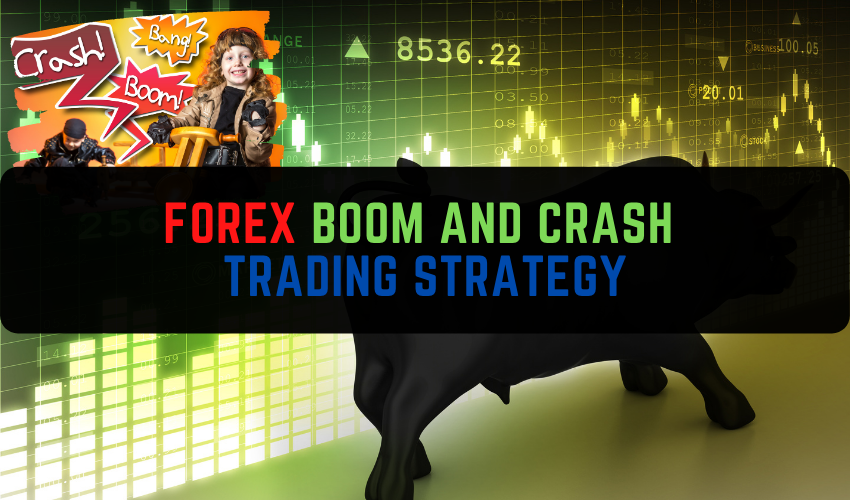 Forex Boom And Crash trading strategy
