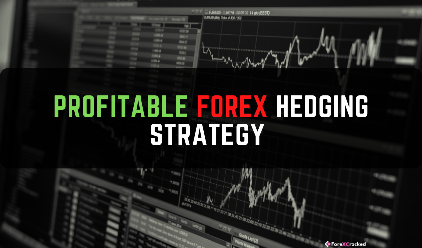 Profitable Forex Hedging Strategy
